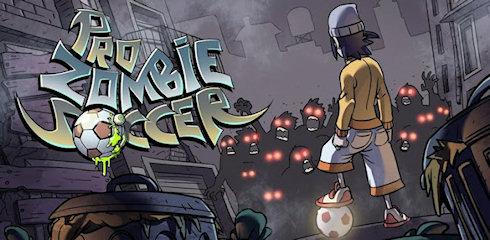 Pro Zombie Soccer или зомбибол не на жизнь, а на смерть